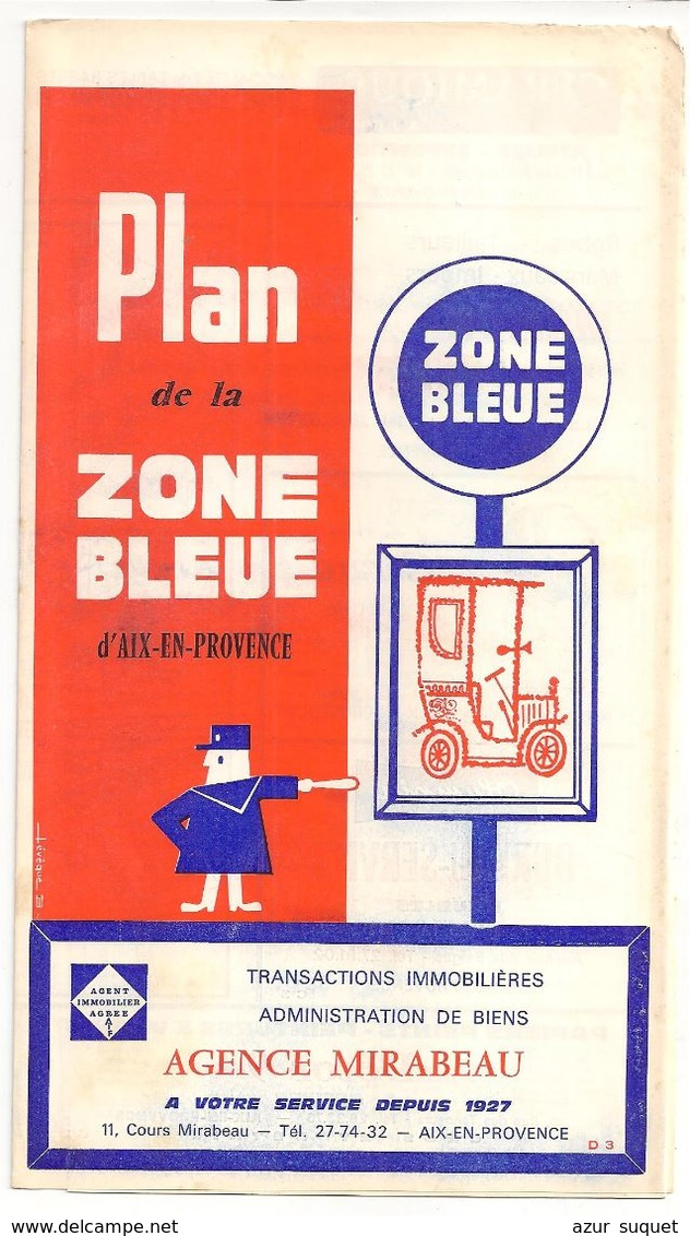 FRANCE/ANCIEN PLAN TRYPTICLE  DE ZONE BLEUE(1966)DE LA VILLLE D'AIX EN PROVENC/   NOM REUSES PUBLICITES AURECTO ET VERSO - Europe
