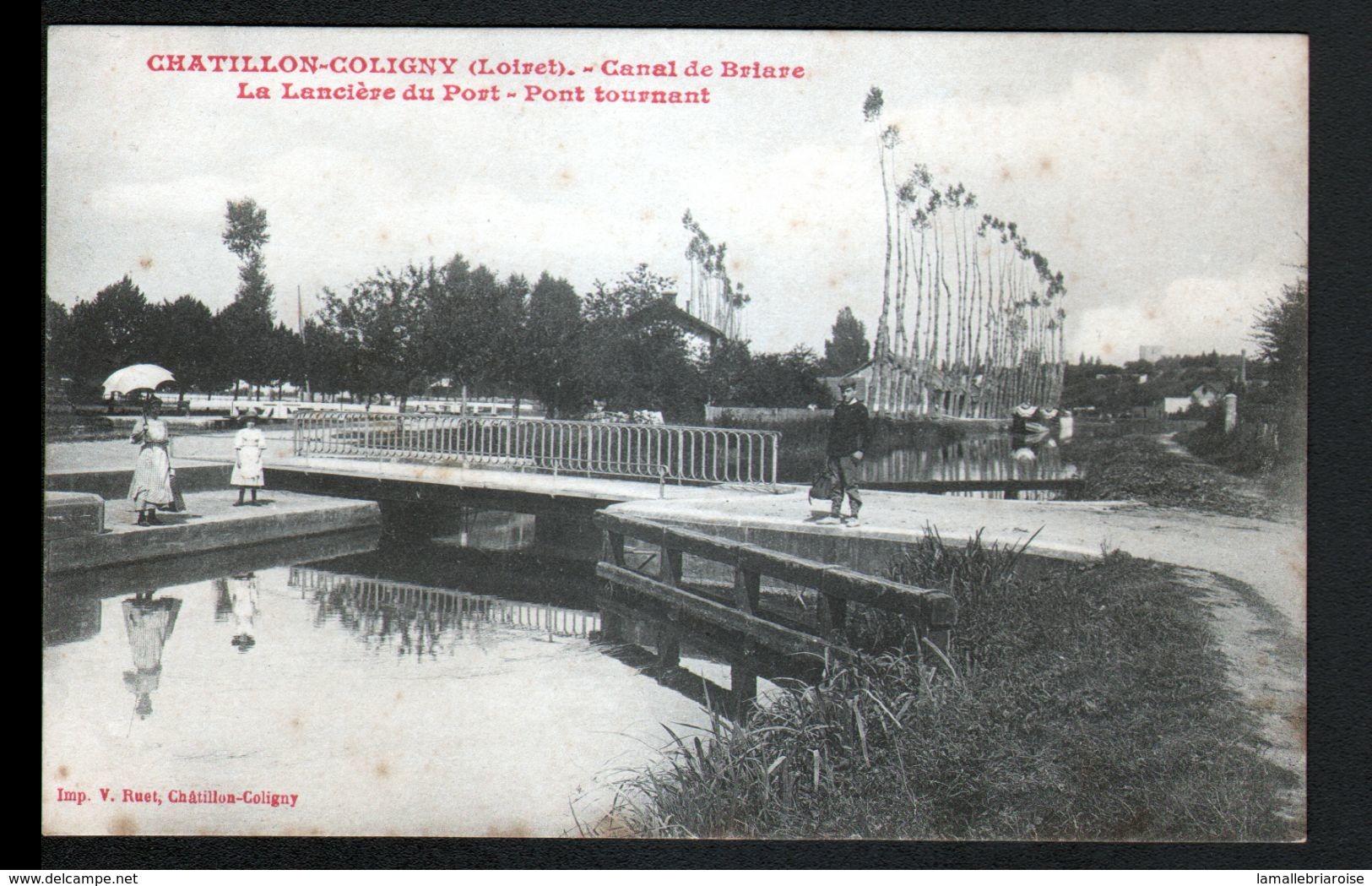 45, Chatillon Coloigny, Canal De Briare, La Lanciere Du Port, Pont Tournant - Chatillon Coligny