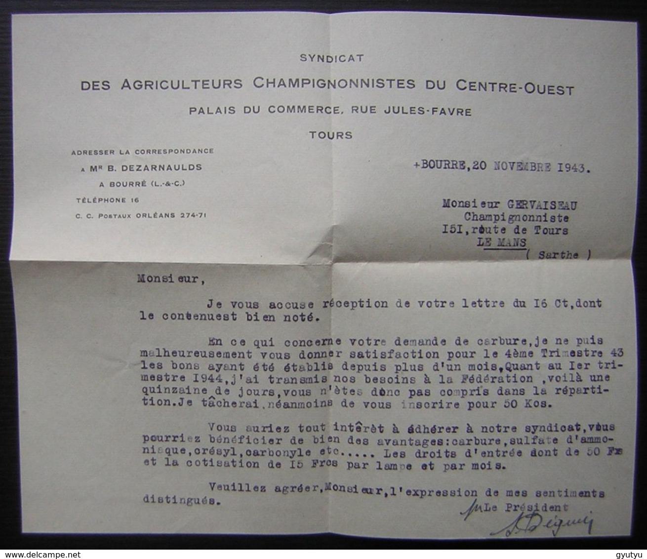 Bourré (Loir Et Cher) 1943 Dezarnaulds Lettre Du - Syndicat Des Agriculteurs Champignonnistes Du Centre-ouest - Postmark Collection (Covers)