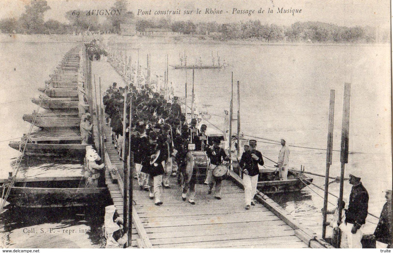 AVIGNON PONT CONSTRUIT SUR LE RHONE PASSAGE DE LA MUSIQUE - Avignon
