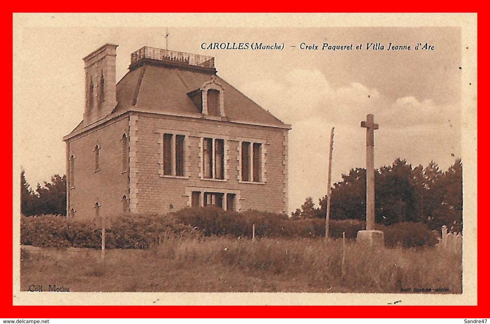 CPA (50) CAROLLES.  Croix Paqueret Et Villa Jeanne D'Arc...B686 - Altri Comuni