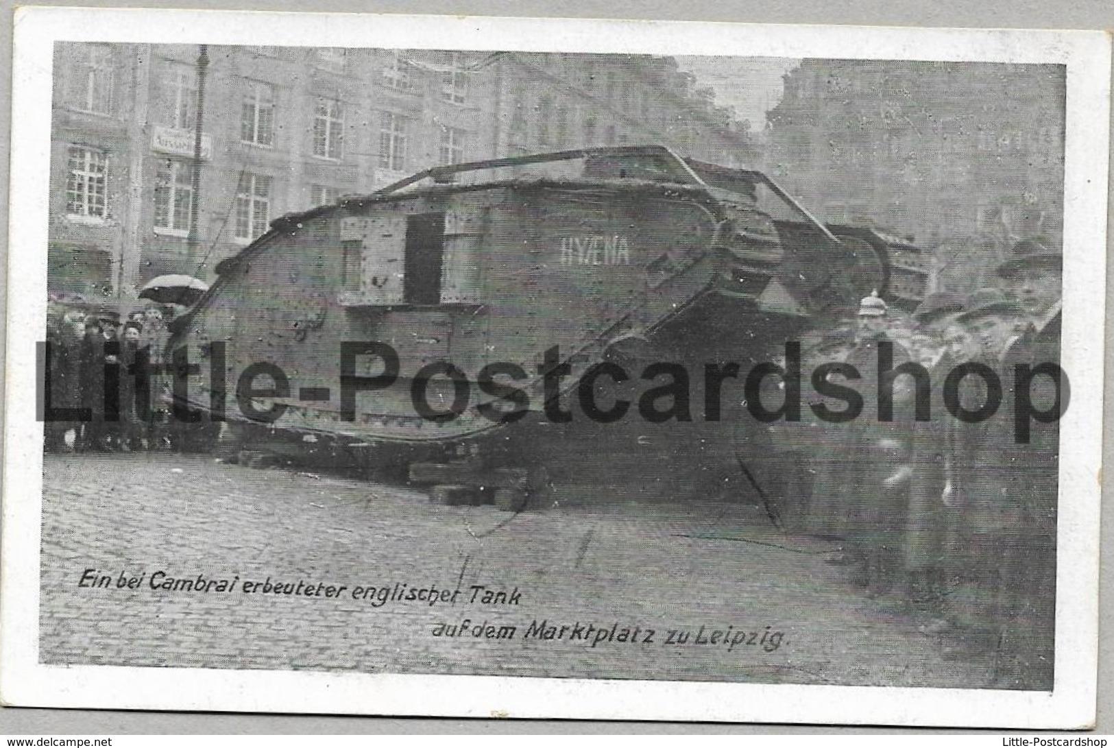 Foto AK Ein Bei Cambrai Erbeuteter Englischer Tank Auf Dem Marktplatz Zu Leipzig Ca. 1918 Hyena - War 1914-18