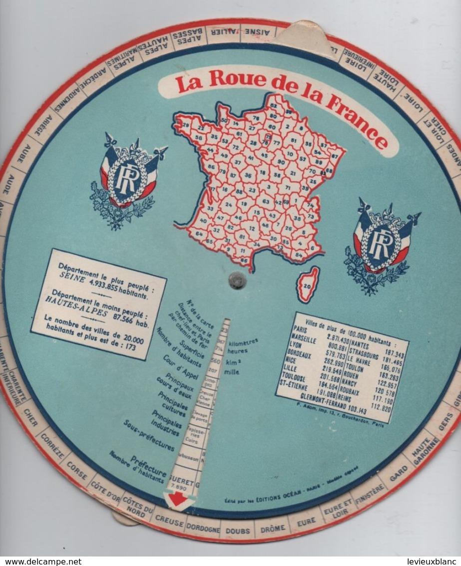 """Carte De France à Système/""""La Roue De La France """"/Tous Les Départements/ Editions Océan/Paris/Vers 1950     VPN128 - Geographical Maps"""