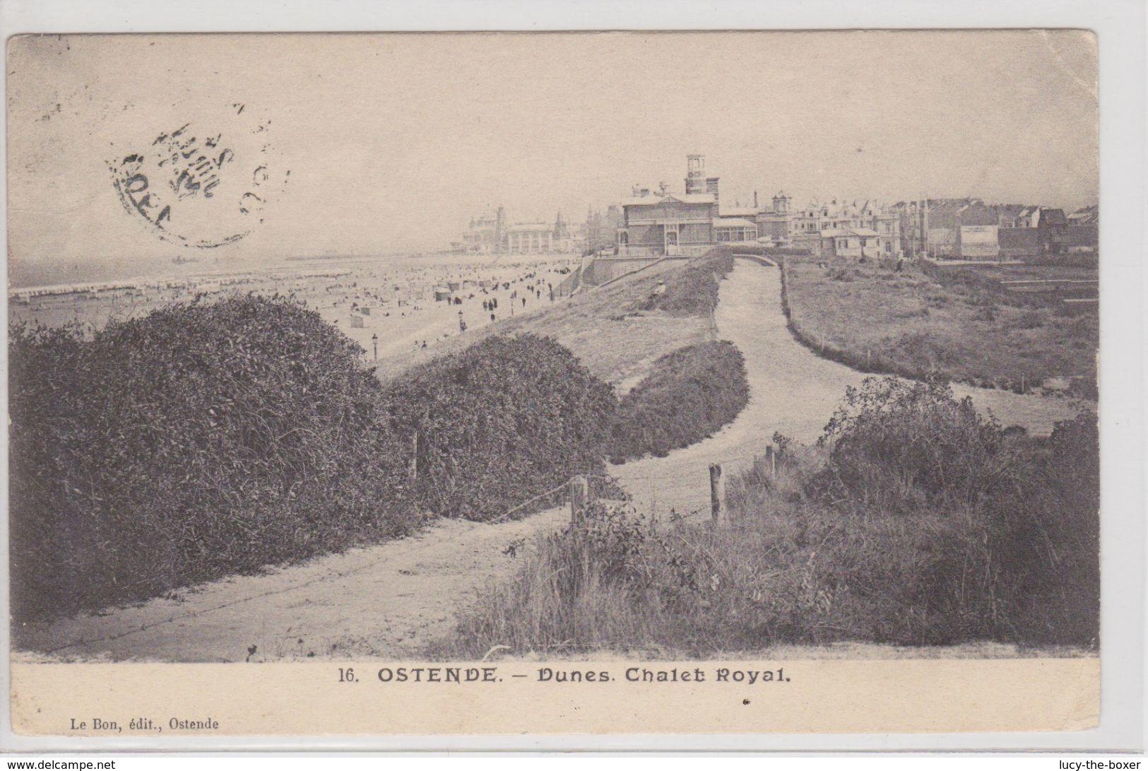 Ostende - Dunes. Chalet Royal - Oostende