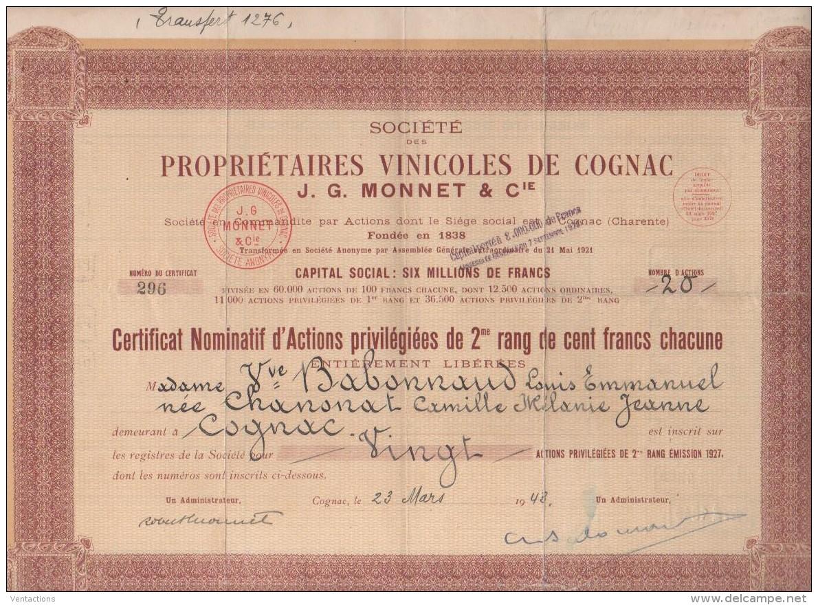 16-PROPRIETAIRES VINICOLES DE COGNAC. J.G. MONNET & Cie. 1927. Capital 6 MF. Action De 2è Rang - Shareholdings