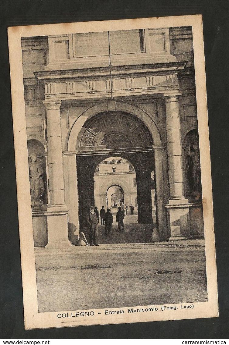 COLLEGNO ( TO ) ENTRATA Del MANICOMIO ( Spedita 1936 ) - Salute, Ospedali