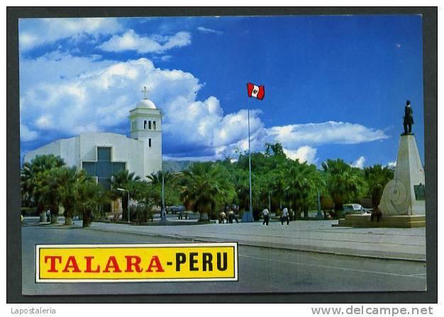 Talara. Region Piura. *Iglesia Principal Y Plaza Miguel Grau. Monumento A Grau*  Nueva. - Perú
