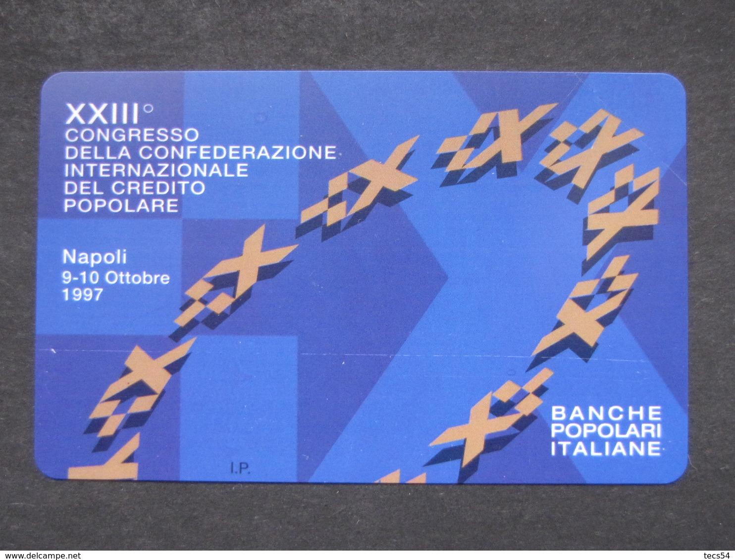 VARIETA' ITALIA 2746 C&C - XXIII CONGRESSO CREDITO POPOLARE MANCA OCR - NUOVA PEFETTA MAGNETIZZAZIONE ORIGINALE SIP - Italie