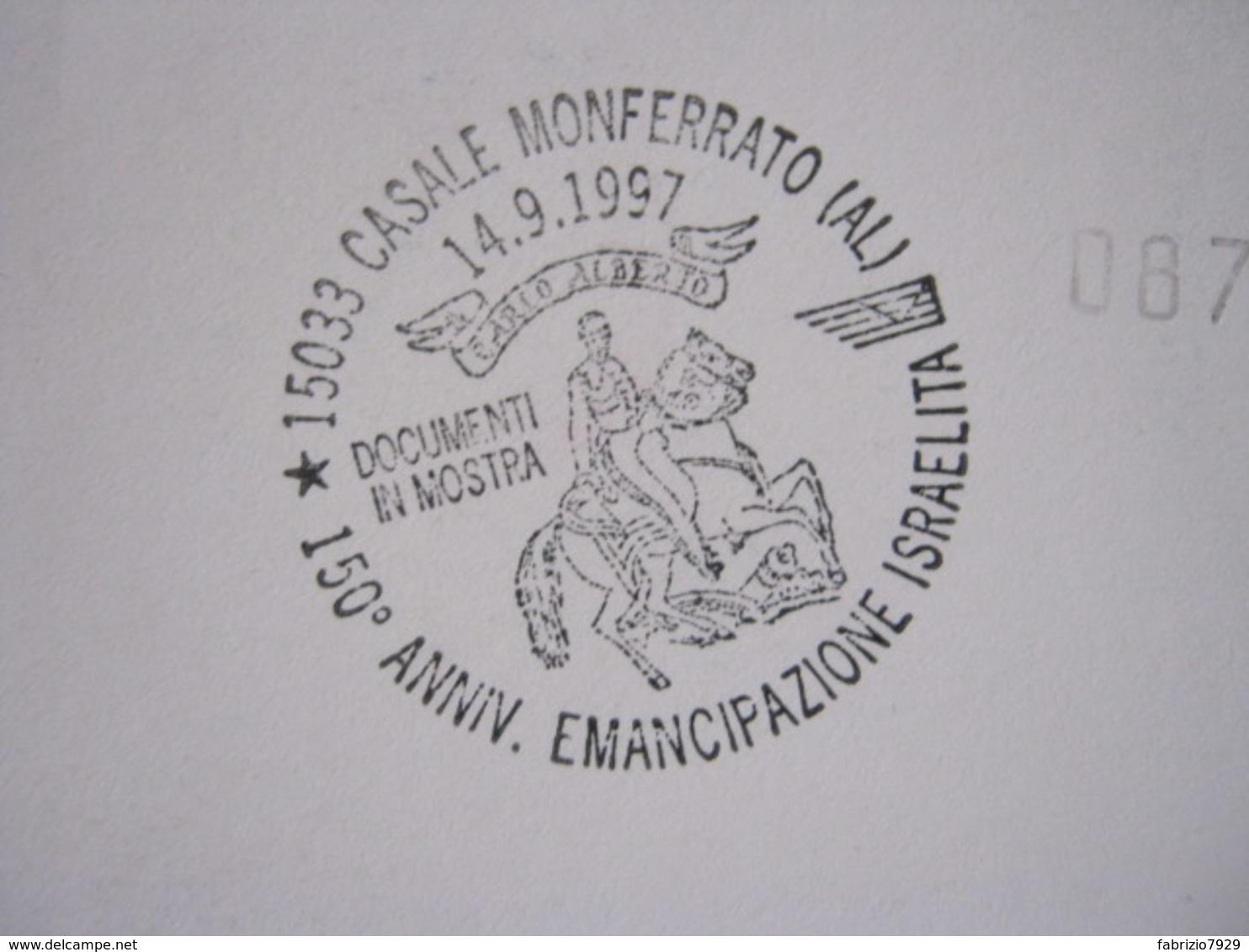 D4 - ITALIA ANNULLO CANCEL - 1997 CASALE MONFERRATO ALESSANDRIA EMANCIPAZIONE ISRAELITICA CARLO ALBERTO SAVOIA MOSTRA - Joodse Geloof