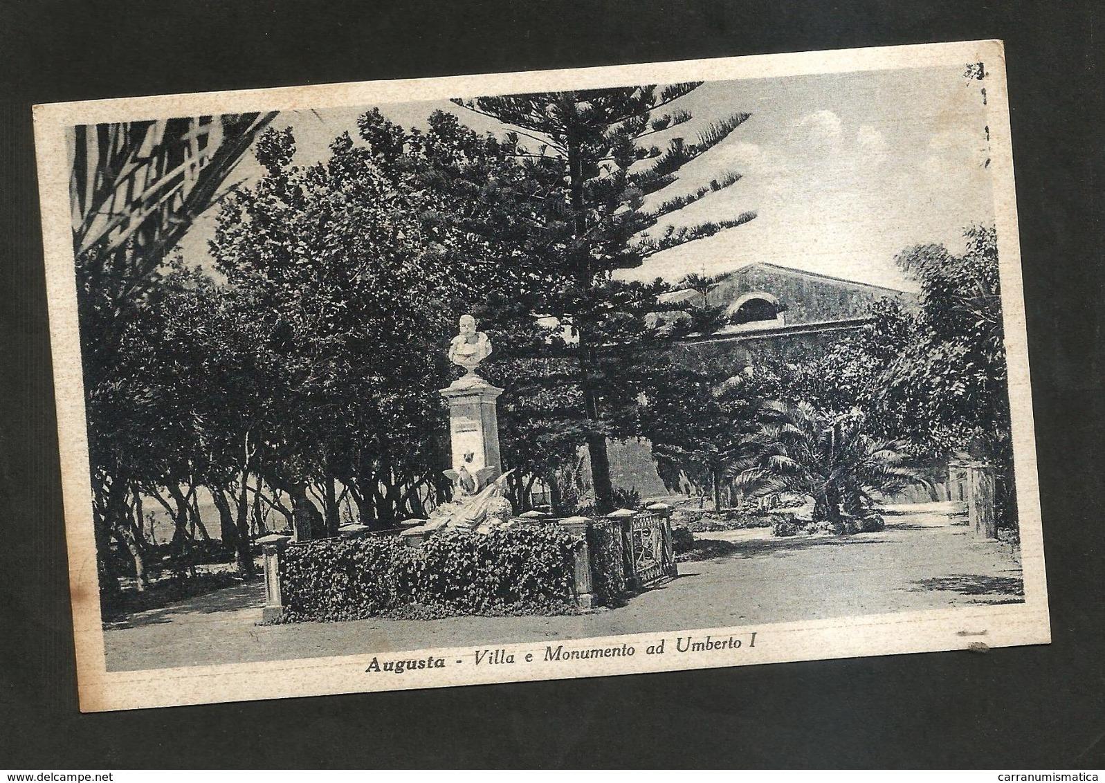 AUGUSTA ( SR ) - Villa E Monumento Ad UMBERTO I ( Spedita 1939 ) - Siracusa