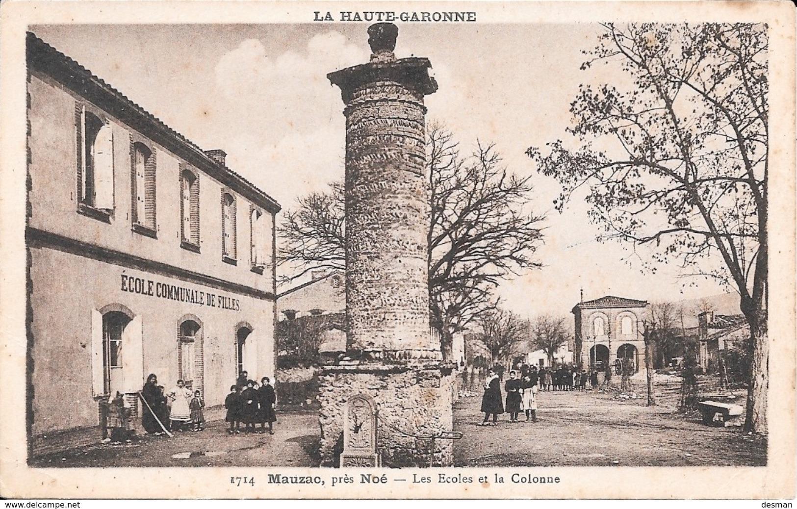 MAUZAC, Près Noé - Les Ecoles Et La Colonne. - France