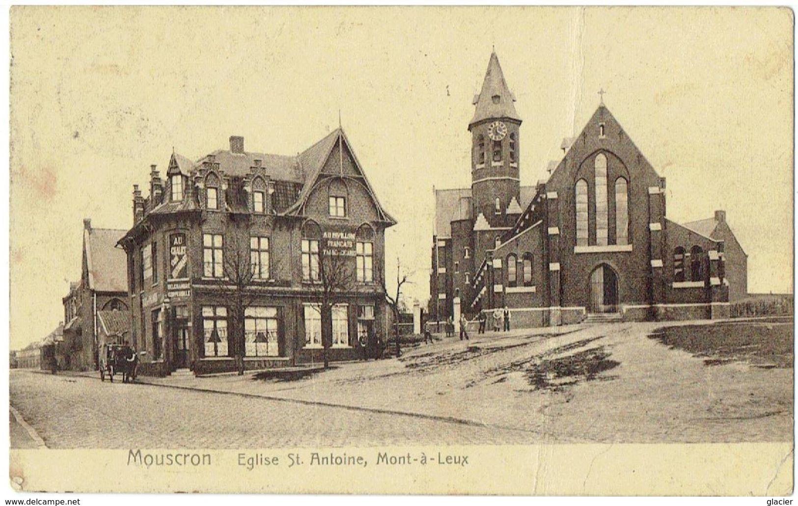 MOUSCRON - Mont-à-Leux - Eglise St Antoine - Moeskroen