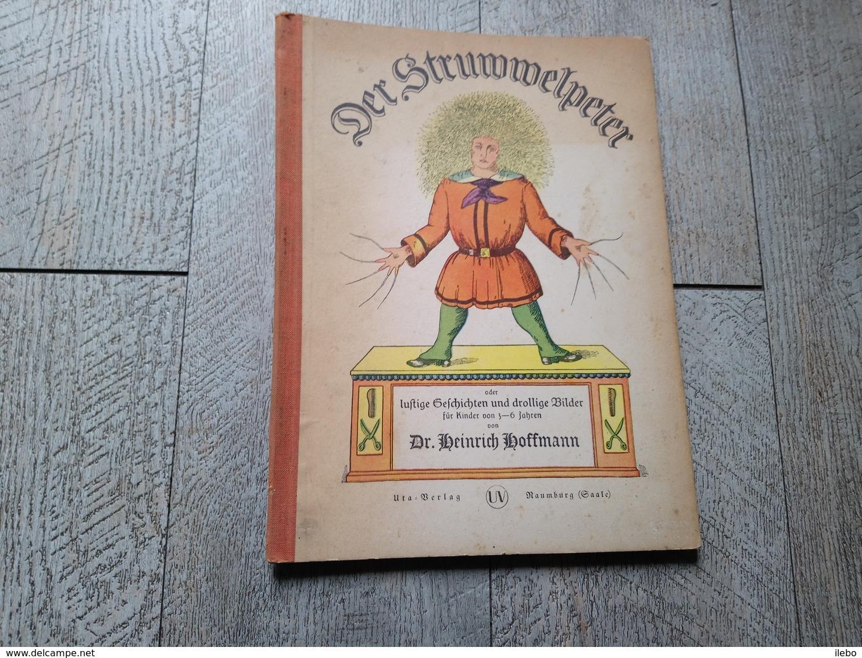 Der Struwwelpeter Von Heinrich Hoffmann 1945 Kinder Enfantina Conte - Livres Pour Enfants