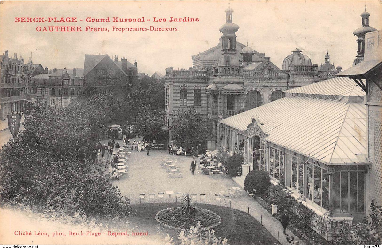 BERCK-PLAGE - Grand Kursaal - Les Jardins - GAUTHIER Frères, Propriétaires - Berck