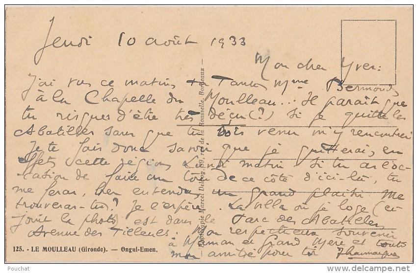 N10-  33) LE MOULLEAU - BASSIN D'ARCACHON (GIRONDE)  VILLA ONGUI - EMEN - (2 SCANS) - Arcachon