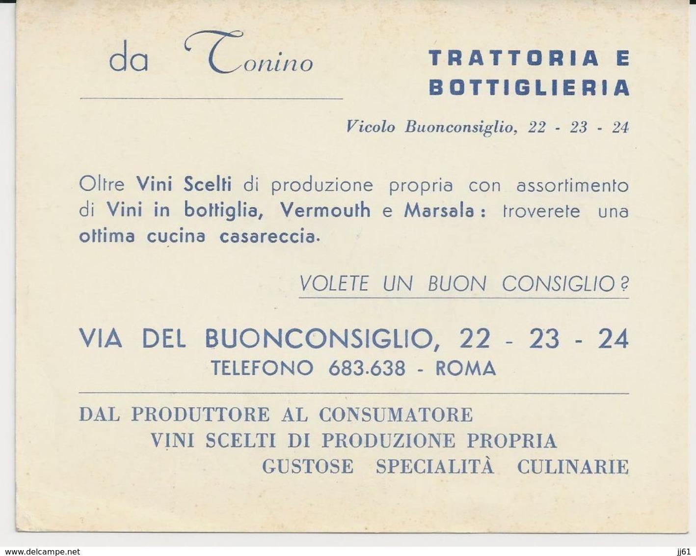 ROMA VIA DEL BUONCONSIGLIO DA TONINO TRATTORIA E BOTTIGLIERIA VOLETE UN UON CONSIGLIO CARTON PUBLICITAIRE - Italia