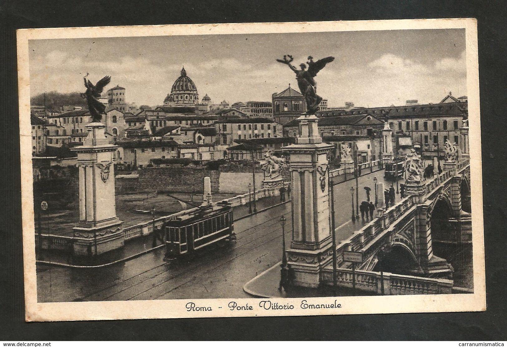 ROMA - Ponte Vittorio Emanuele ( Spedita 1937 ) Animata - Ponti