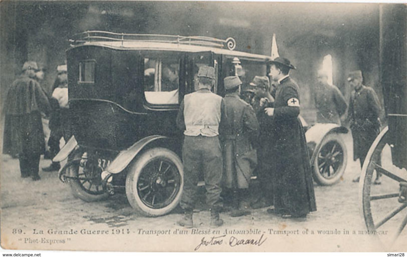 LA GRANDE GUERRE - N° 89 - TRANSPORT D'UN BLESSE EN AUTOMOBILE - War 1914-18