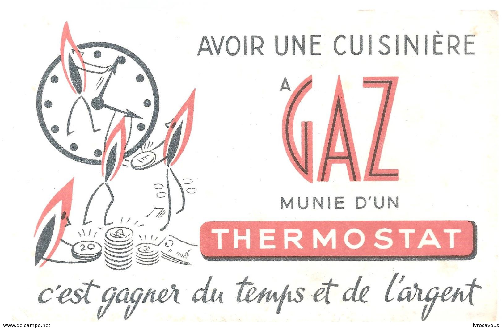 Buvard Avoir Une Cuisinière à GAZ Munie D'un Thermostat C'est Gagner Du Temps Et De L'argent - Electricité & Gaz