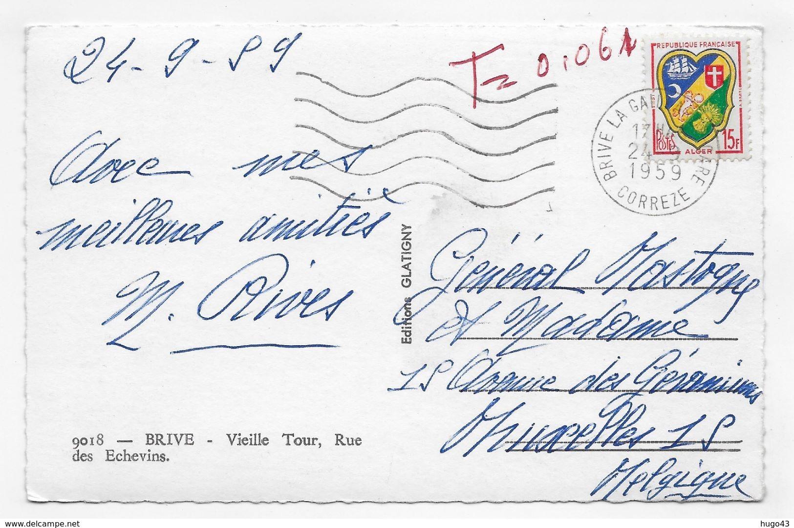 (RECTO / VERSO) BRIVE EN 1959 - N° 9018 - VIEILLE TOUR - CITROEN 2CV - BEAU CACHET ET TIMBRE - FORMAT CPA - Brive La Gaillarde