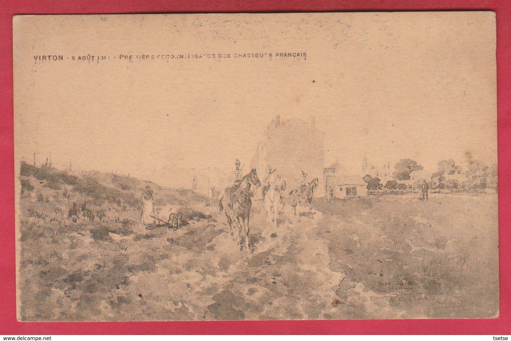Virton ... 5 Août 1914 - Première Reconnaissance Des Chasseurs Français - Virton