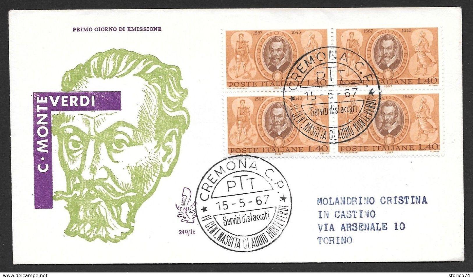 1967 ITALIA FDC RACCOMANDATA VENETIA QUARTINA CLAUDIO MONTEVERDI AL VERSO BOLLO ARRIVO E INTEGRAZIONE AFFRANCATURA - F.D.C.