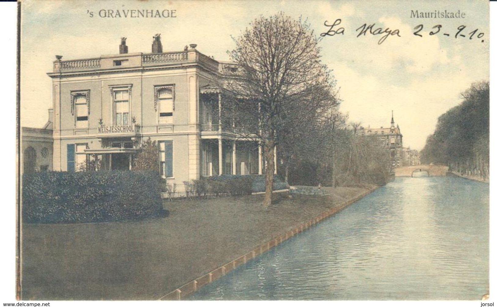 POSTAL   GRAVENHAGE (LA HAYYA)  HOLANDA  - MAURITSKADE - Den Haag ('s-Gravenhage)