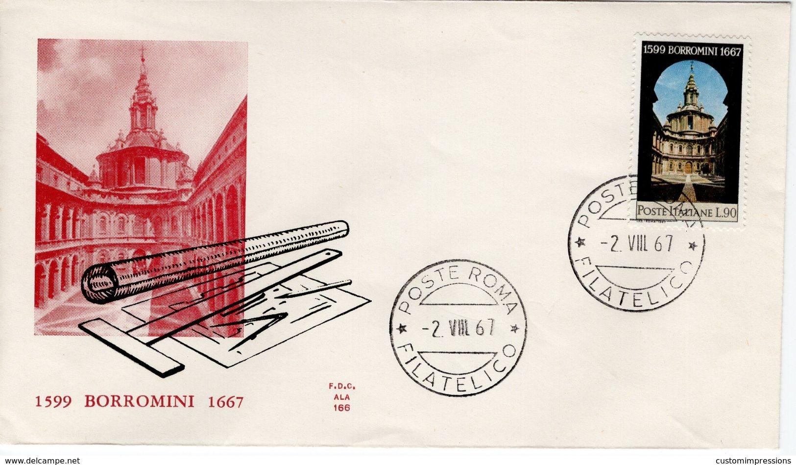 ITALY - 1967 The 300th Anniversary Of The Death Of Borromini   FDC4201 - 6. 1946-.. República