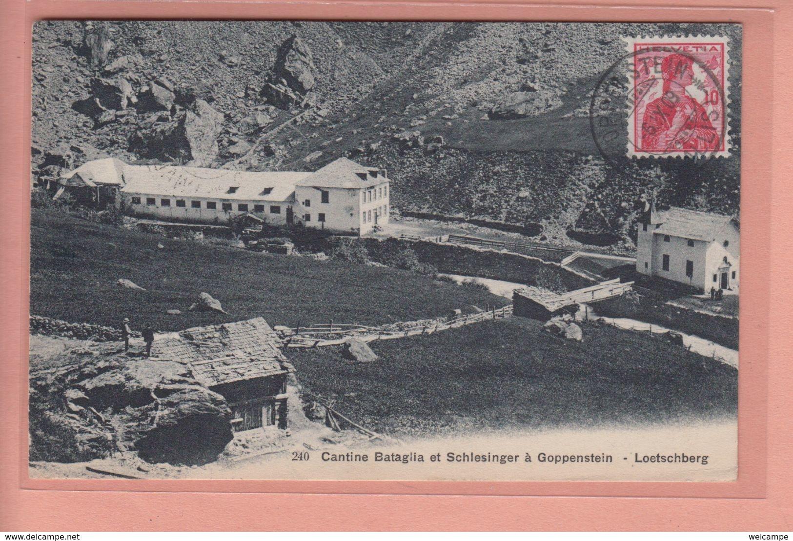 OUDE POSTKAART ZWITSERLAND  -  SCHWEIZ - SUISSE -    CANTINE BATAGLIA GOPPENSTEIN - LOETSCHBERG  1909 - VS Valais