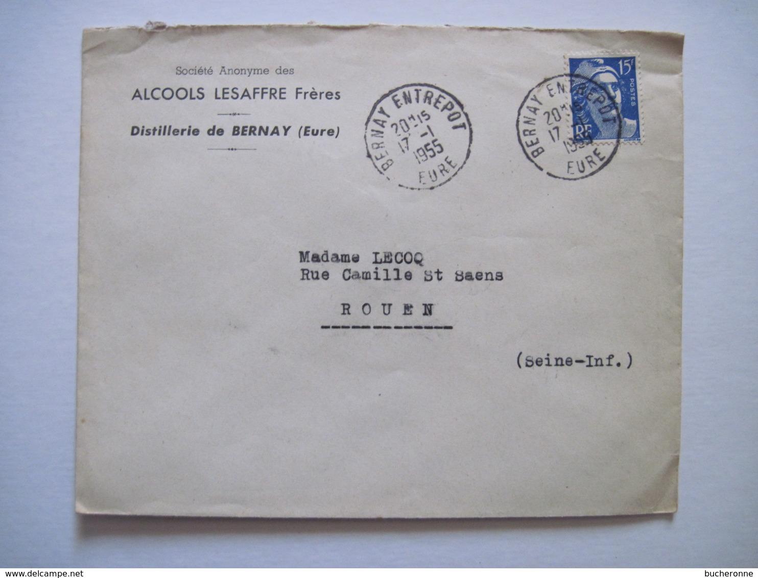 1955 ALCOOLS LESAFFRE Frères Distillerie De BERNAY (Eure) - Marcophilie (Lettres)