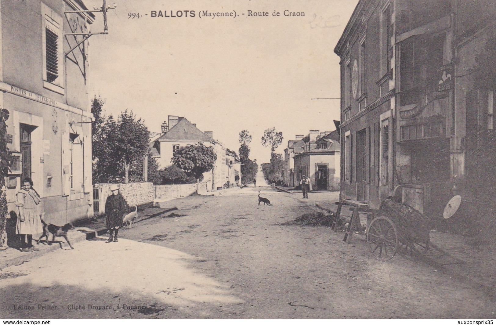 BALLOTS - ROUTE DE CRAON - 53 - Autres Communes