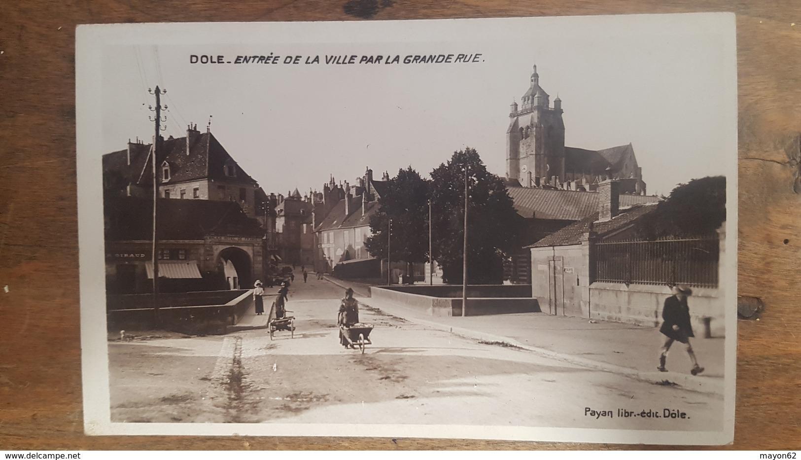39 - CPA Photo RARE - DOLE - Entrée De La Ville Par La Grande Rue / Militaria, Exp: Henri 5e R.A.C à Monières (Jura) - Dole