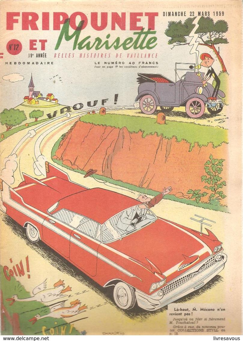 Fripounet Et Marisette N°12 Du 22/03/1959 De La 19 ème Année Là-haut, M. Mécano N'en Revient Pas! - Fripounet
