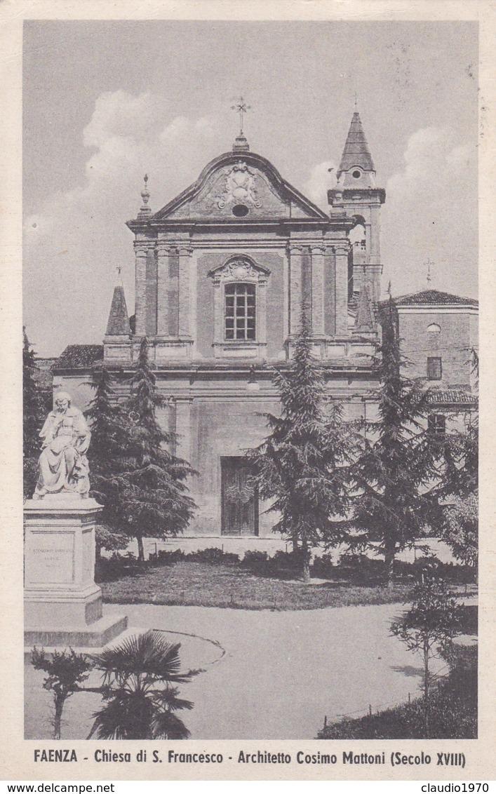 CARTOLINA - POSTCARD - RAVENNA - FAENZA - CHIESA DI S. FRANCESCO - ARCHITETTO COSIMO MATTONI - SECOLO XVIII - Ravenna