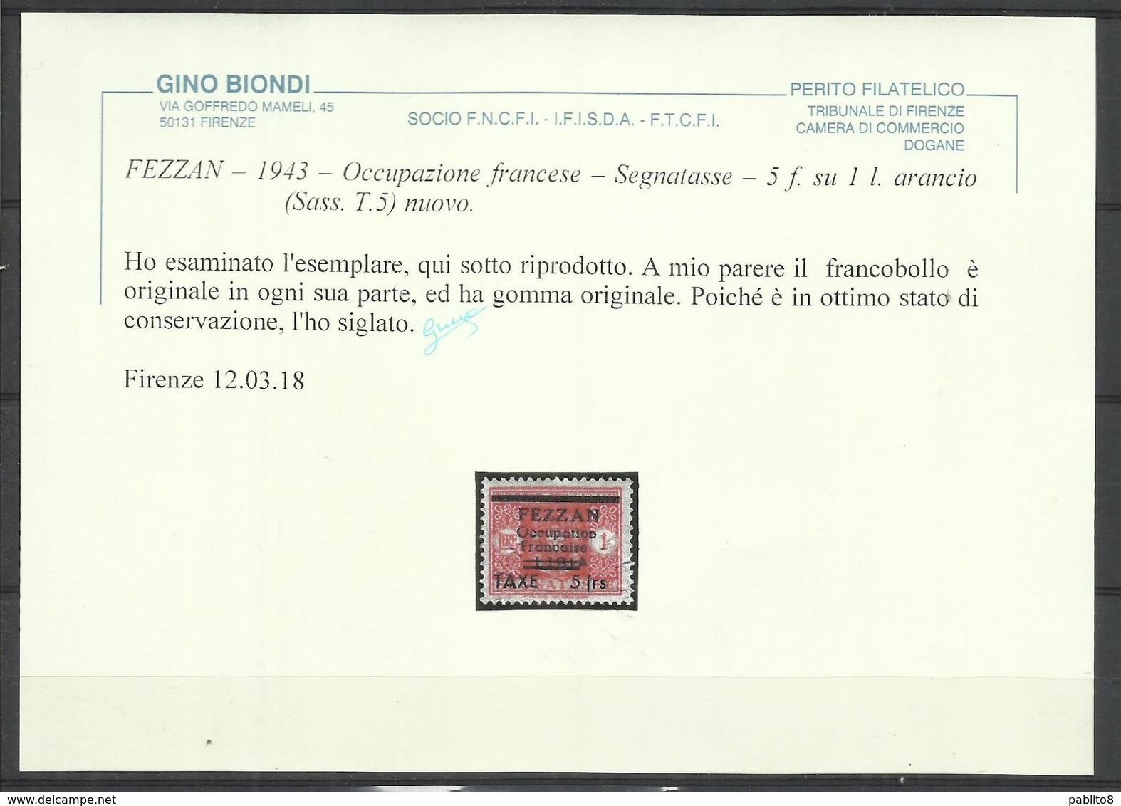 FEZZAN LIBYA 1943 SEGNATASSE LIBIA SOPRASTAMPATO SURCHARGED POSTAGE DUE TASSE 5 FRANCHI SU 1 LIRA MLH CERTIFICATO - Fezzan & Ghadames