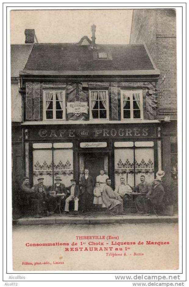 CAFE Du PROGRES THIBERVILLE (Eure) Fillion,photo ,édit,lisieux RESTAURANT Au 1er Tel 6 - Autres Communes