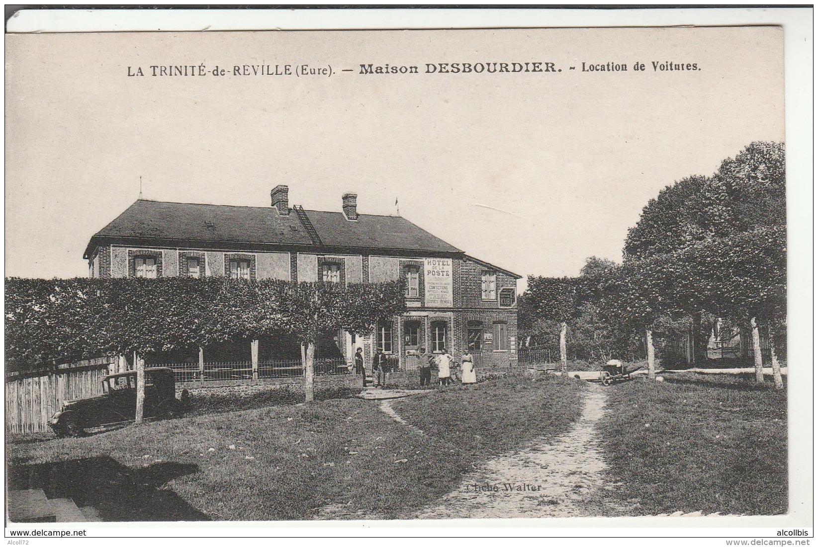 La Trinité De Reville-Maison Desbourdier-Location De Voitures-Cliché Walter.Ecrite Par Andarelli. - France