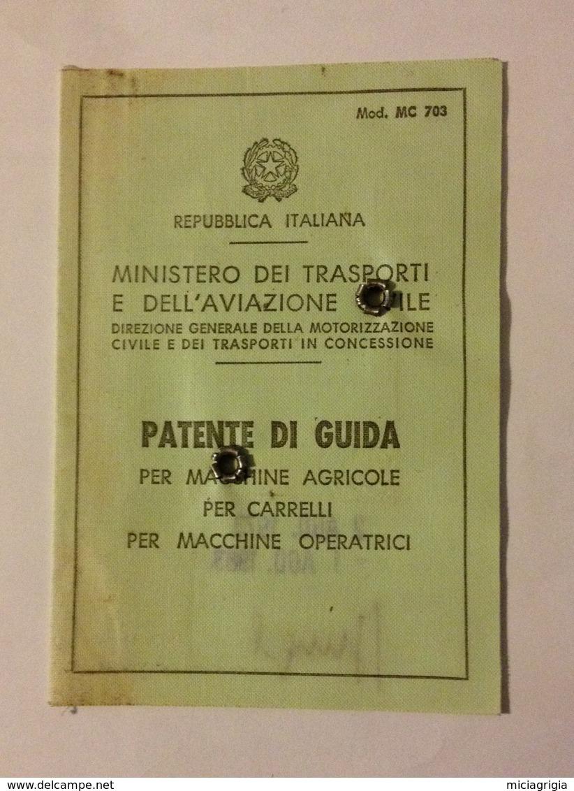TESSERA PATENTE DI GUIDA PER MACCHINE AGRICOLE TRATTORI E CARRELLI 1973 - Vecchi Documenti
