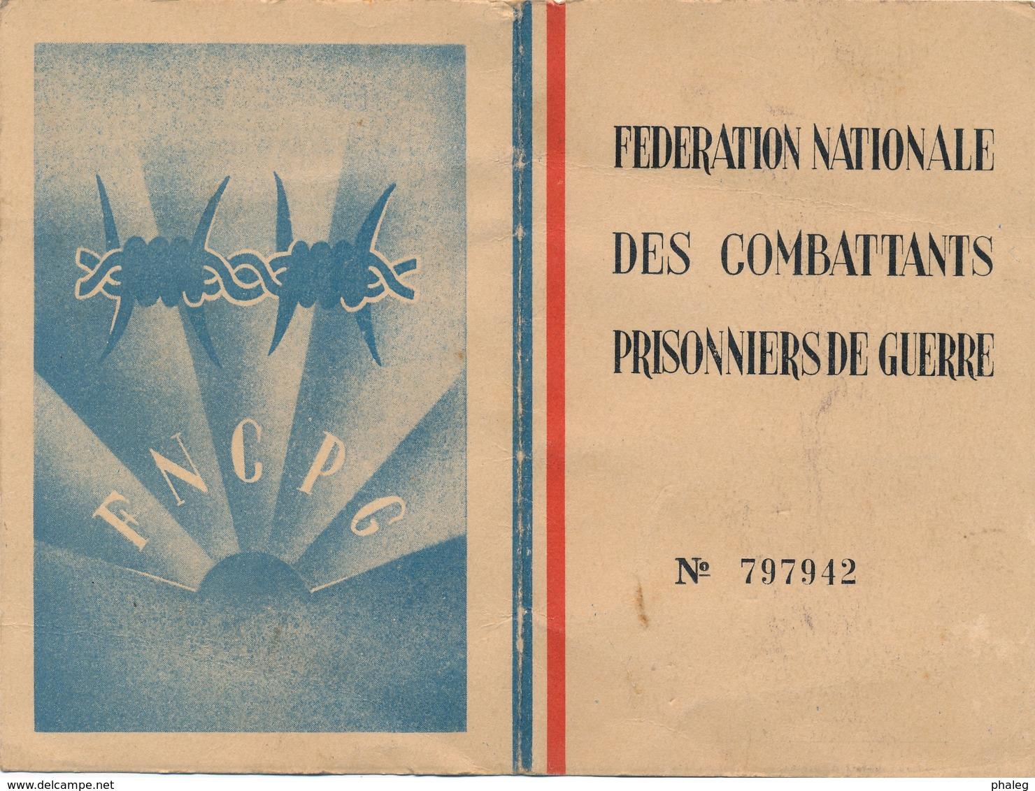 700 - Carte De La Fédération Nationale Des Combattants Prisonniers De Guerre  FNCPG - Année 1945 - Transportation Tickets
