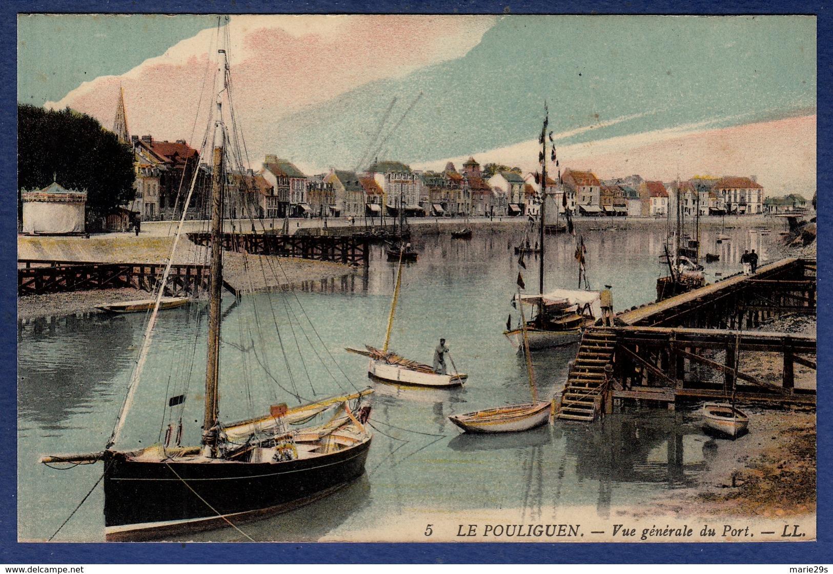 44 LE POULIGUEN Vue Générale Du Port ; Canots, Voiliers - Animée - Colorisée - Le Pouliguen