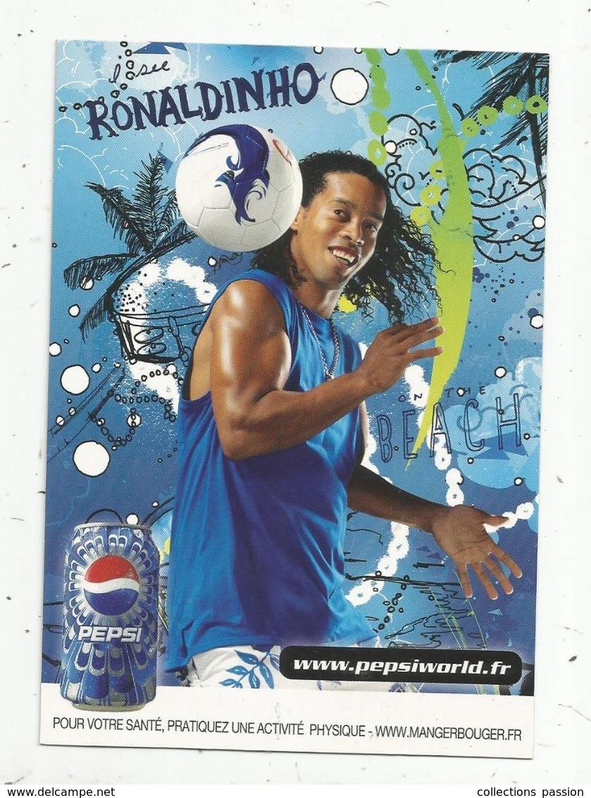 Cp , Sports , Football , RONALDINHO , Publicité PEPSI , Vierge - Calcio