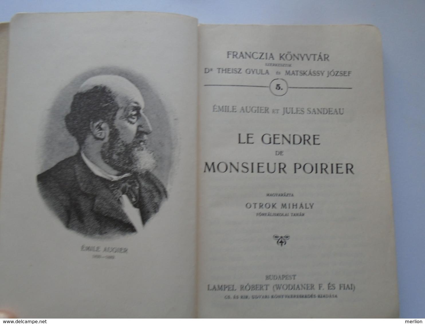D157544  Emile Augier Et Jules Sandeau -Le Gendre De Monsieur Poirier - Hungary  Budapest With Hungarian Presentation - Livres, BD, Revues