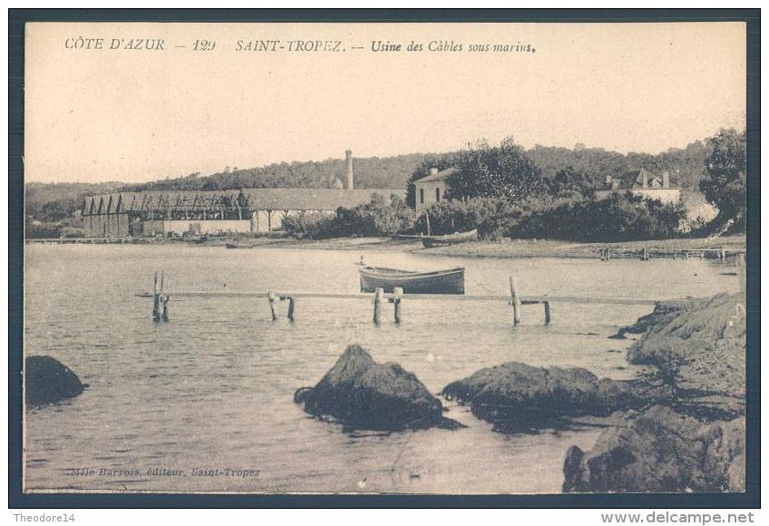 83 SAINT TROPEZ Usine Des Cables Sous Marins - Saint-Tropez