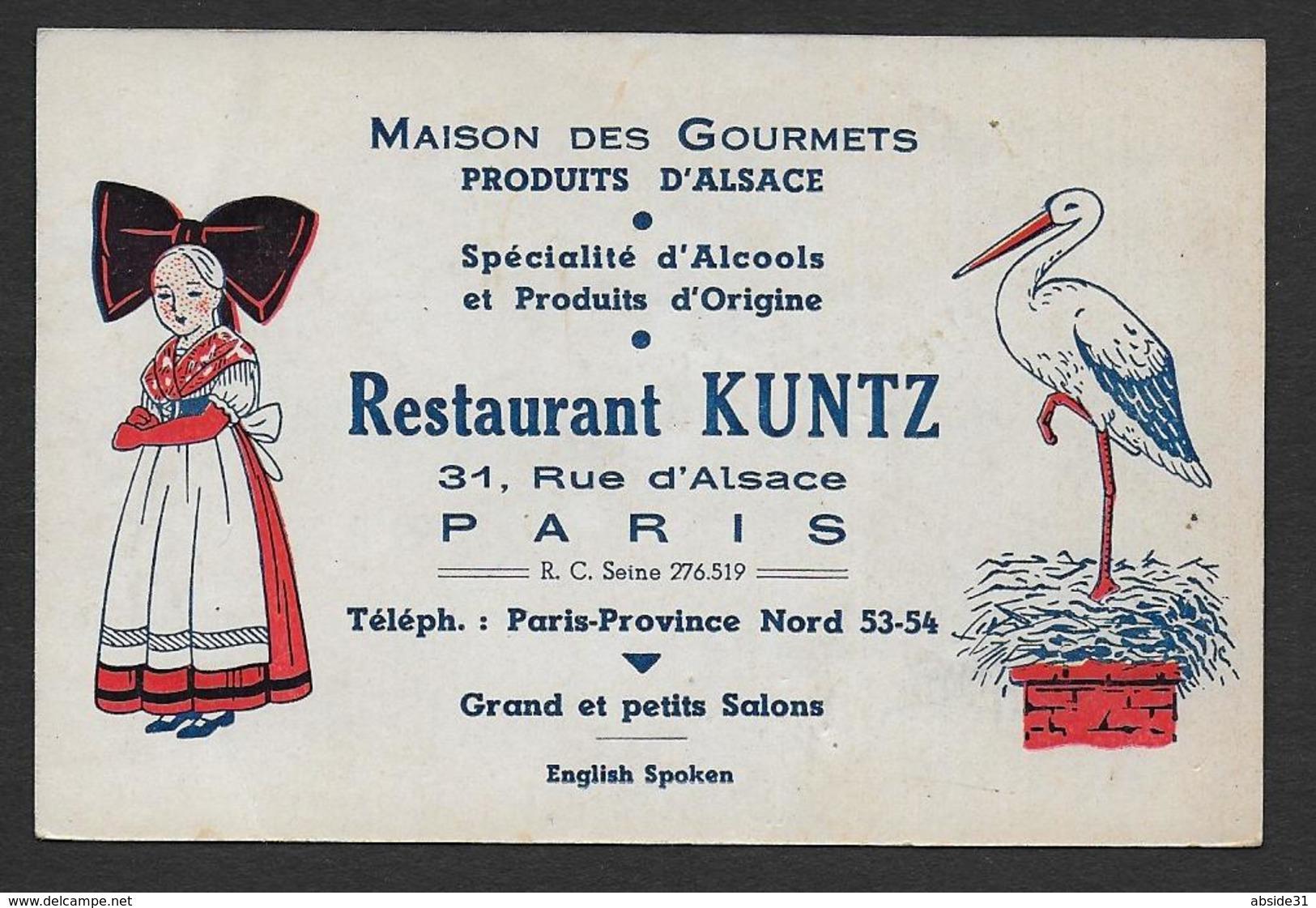 Paris - Restaurant KUNTZ ( Carte 12 X 8 Cm ) - 31 Rue D' Alsace à Paris - Cigogne Alsacienne - Publicités