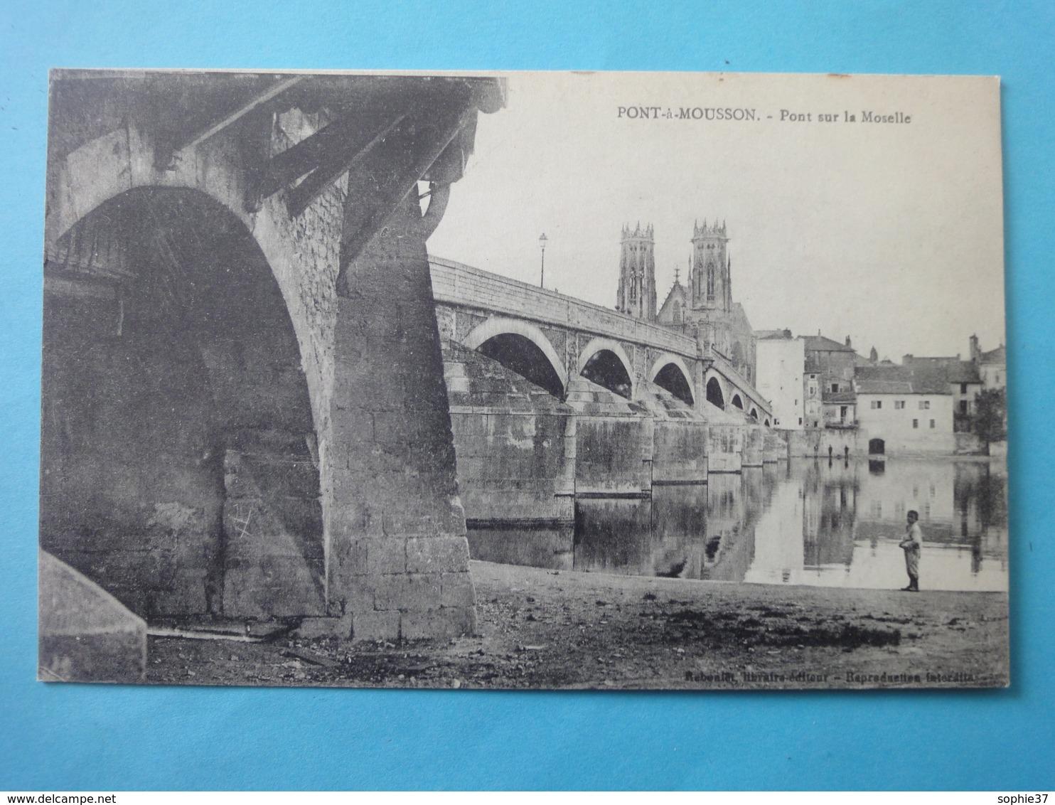 Pont-à-Mousson-Pont Sur La Moselle. - Pont A Mousson