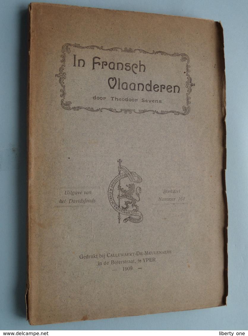 In FRANSCH VLAANDEREN Door Theodoor Sevens / Davidsfonds Nr. 161 : Yper 1909 ( 144 Pag. ) Zie Foto's ! - Libri