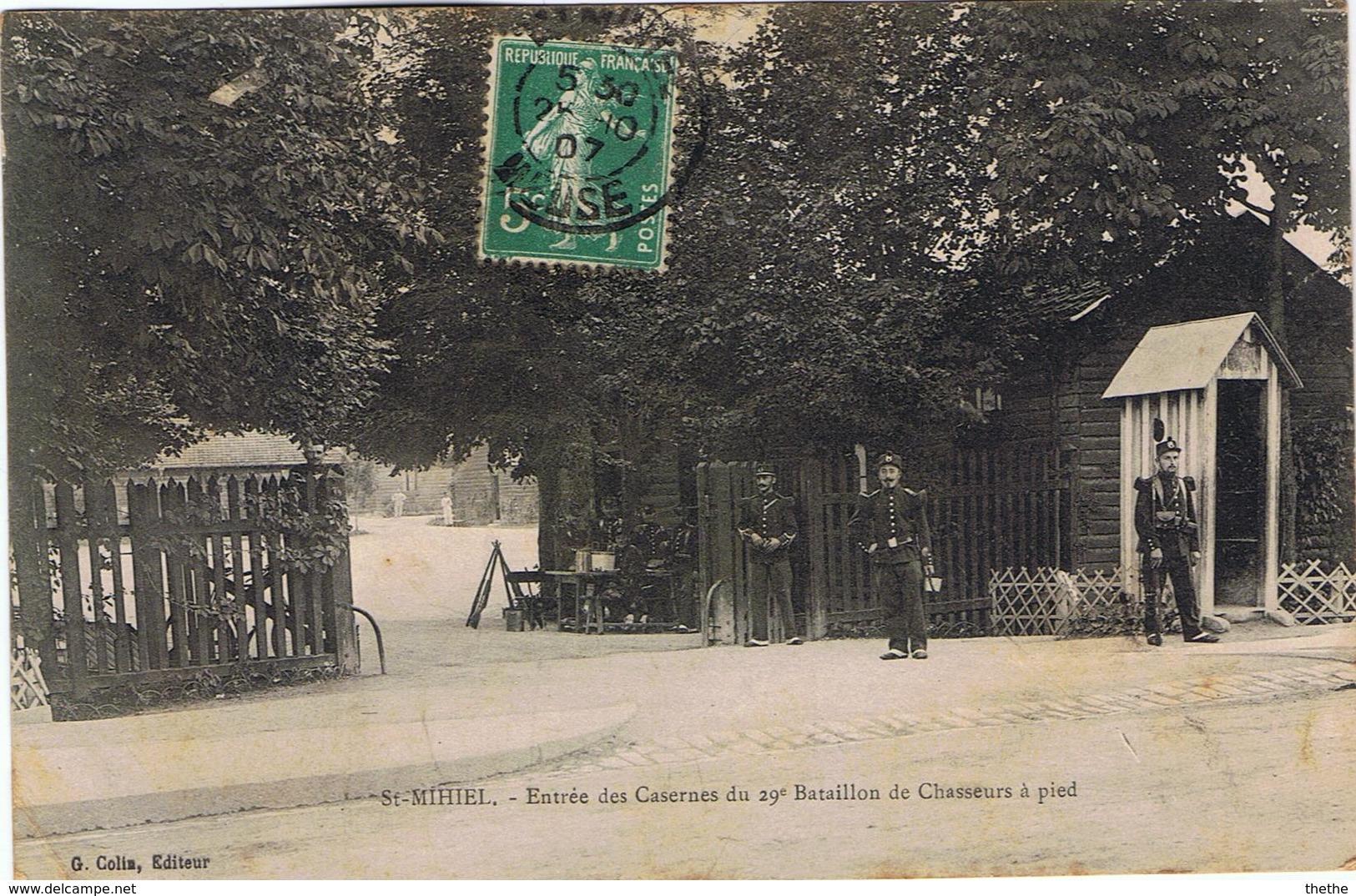 SAINT MIHIEL -  Casernes Du 29e Bataillon Des Chasseurs à Pied - Saint Mihiel