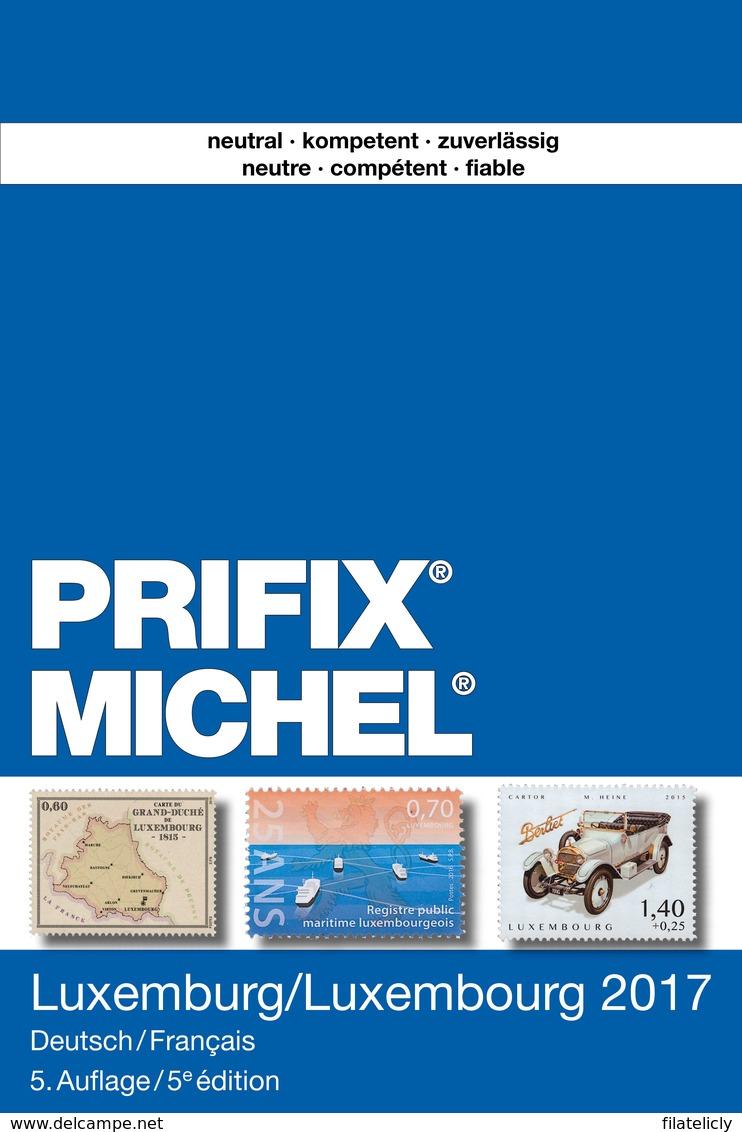 Michel Catalogus Prifix Luxemburg 2017 - Postzegelcatalogus