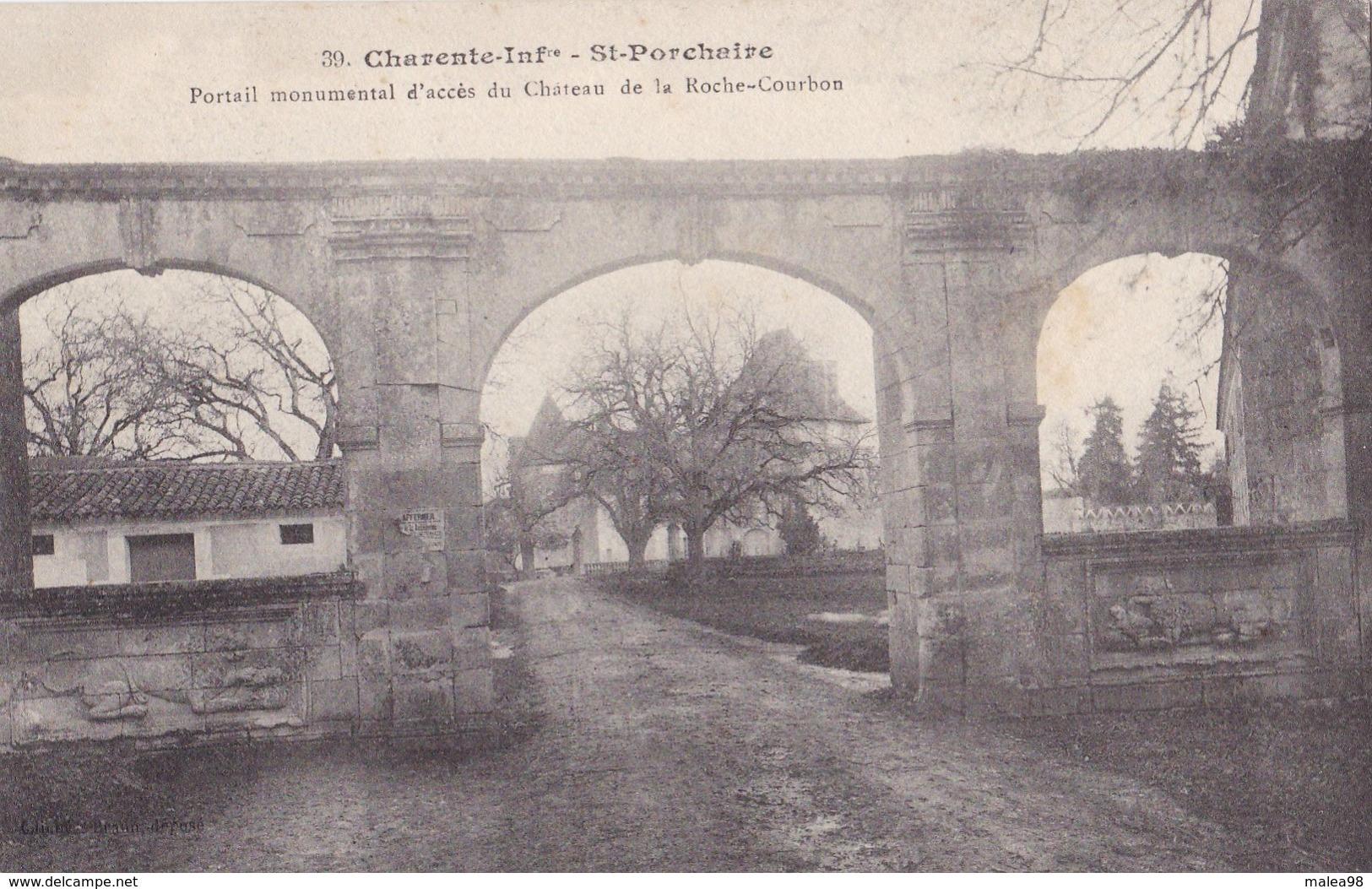 SAINT -  PORCHAIRE,,,,PORTAIL MONUMENTAL D\'  ACCES Du CHATEAU De La ROCHE - COURBON,,,,,BE,,,, - Andere Gemeenten