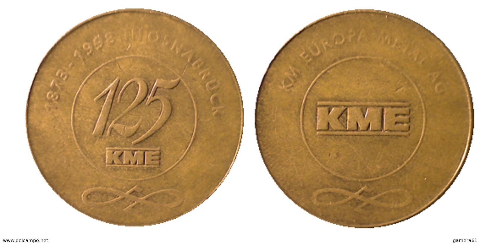 03078 GETTONE JETON TOKEN ANNIVERSARY METAL PRODUCT KME OSNABRUCK 1873-1998 - Allemagne